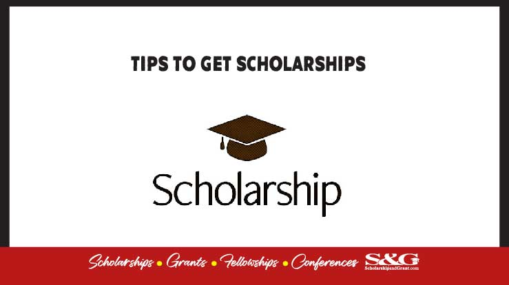 Tips to get scholarships