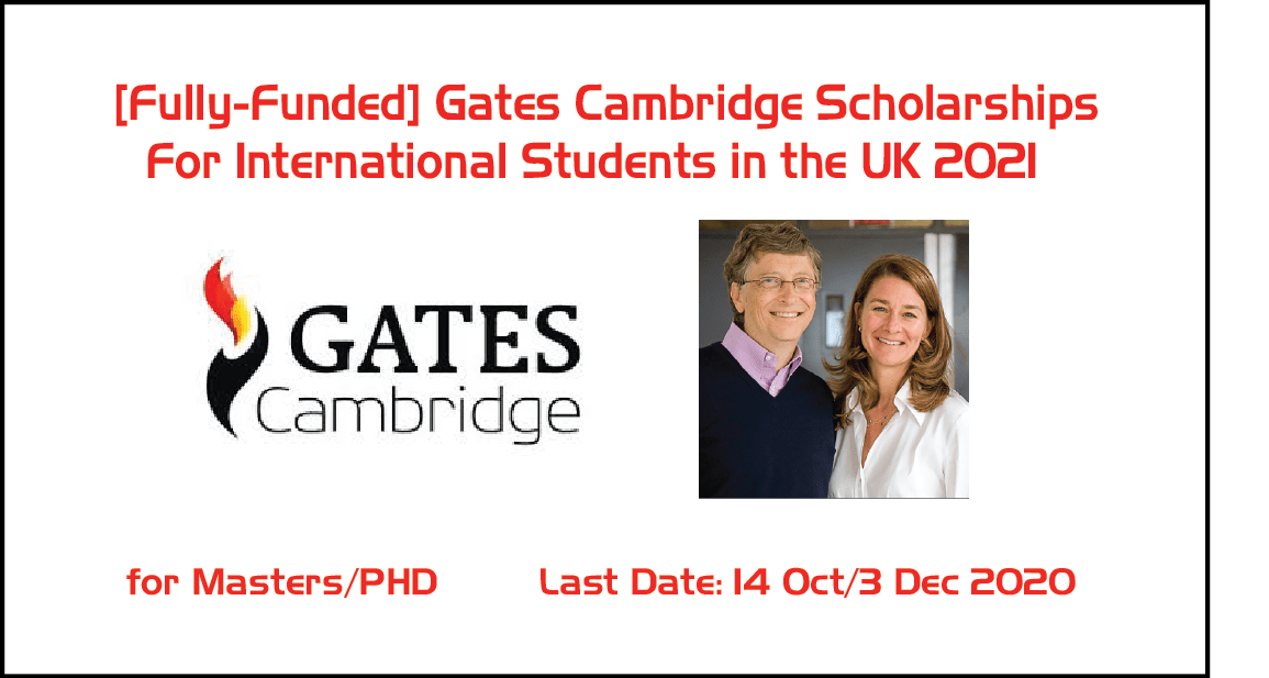 [Fully-Funded] Gates Cambridge Scholarships For International Students in the UK 2021