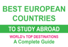 Best European Countries to Study Abroad
