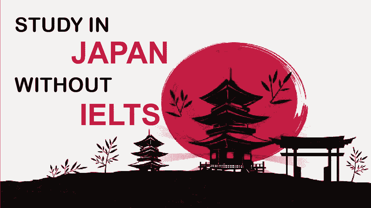Study in Japan Without IELTS